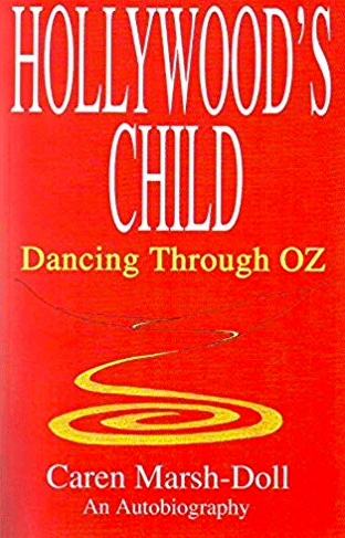 Hollywood's Child Dancing Through OZ